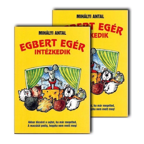 Egbert egér intézkedik